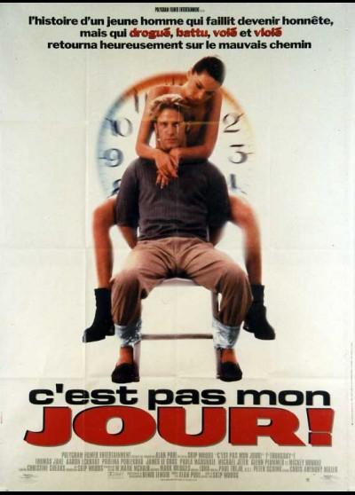 affiche du film C'EST PAS MON JOUR