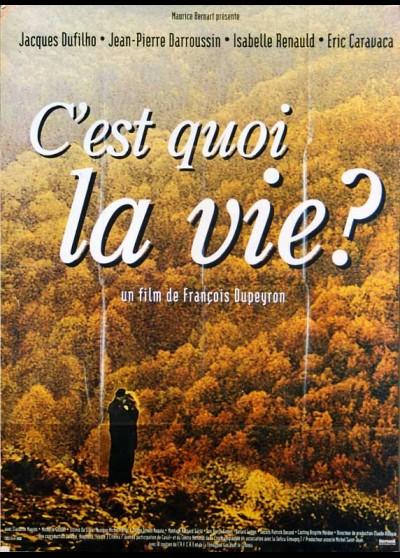 affiche du film C'EST QUOI LA VIE