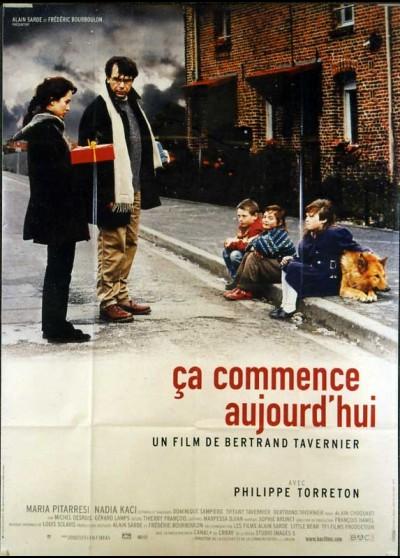 affiche du film CA COMMENCE AUJOURD'HUI