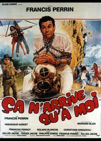 CA N'ARRIVE QU'A MOI movie poster