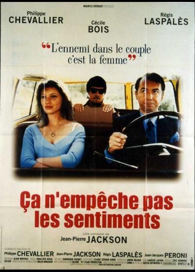 affiche du film CA N'EMPECHE PAS LES SENTIMENTS