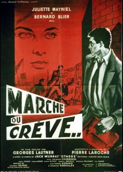 MARCHE OU CREVE movie poster