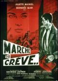 MARCHE OU CREVE