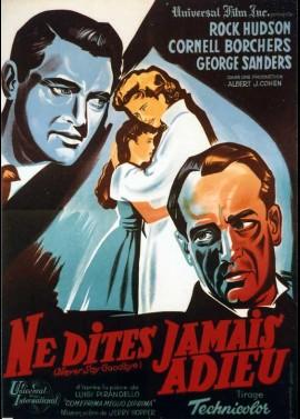 affiche du film NE DITES JAMAIS ADIEU