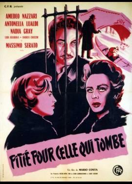 affiche du film PITIE POUR CELLE QUI TOMBE