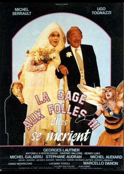 affiche du film CAGE AUX FOLLES 3 ELLES SE MARIENT (LA)