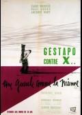 UNE GUEULE COMME LA MIENNE / GESTAPO CONTRE X