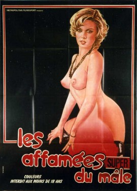 affiche du film AFFAMEES DU MALE (LES)