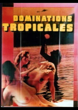 affiche du film DOMINATIONS TROPICALES
