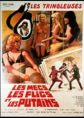 TRINGLEUSES (LES) / LES MECS LES FLICS ET LES PUTAINS movie poster