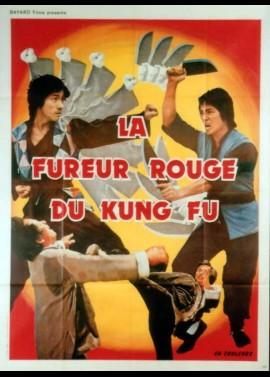 affiche du film FUREUR ROUGE DU KUNG FU (LA)