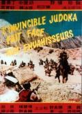 INVINCIBLE JUDOKA FAIT FACE AUX ENVAHISSEURS (L')