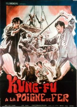 affiche du film KUNG FU A LA POIGNE DE FER