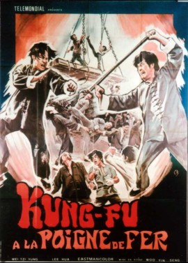KUNG FU A LA POIGNE DE FER movie poster