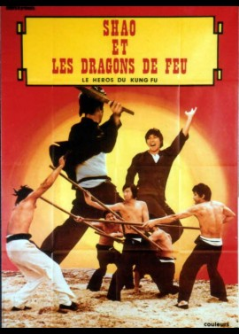 affiche du film SHAO ET LES DRAGONS DE FEU / LE HEROS DU KUNG FU