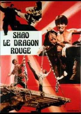 affiche du film SHAO LE DRAGON ROUGE