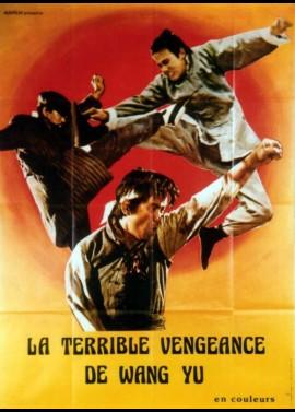 affiche du film TERRIBLE VENGEANCE DE WANG YU (LA)