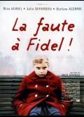 FAUTE A FIDEL (LA)