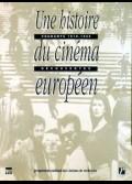 UNE HISTOIRE DU CINEMA EUROPEEN