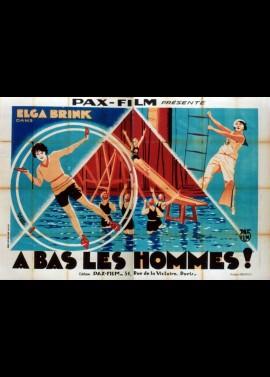 affiche du film A BAS LES HOMMES