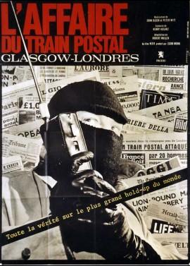 affiche du film AFFAIRE DU TRAIN POSTAL GLASGOW LONDRES