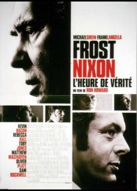 affiche du film FROST NIXON L'HEURE DE VERITE