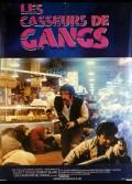 CASSEURS DE GANG (LES)