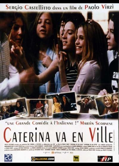 affiche du film CATERINA VA EN VILLE