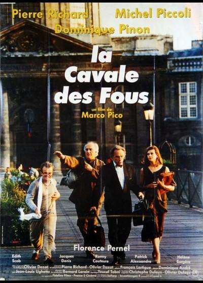 affiche du film CAVALE DES FOUS (LA)