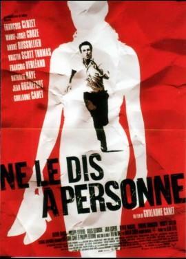 NE LE DIS A PERSONNE movie poster