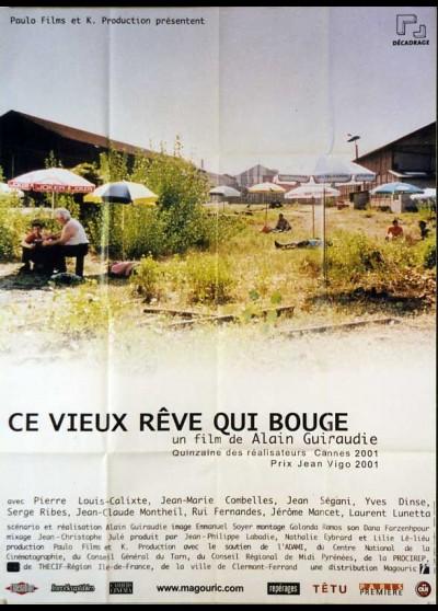 CE VIEUX REVE QUI BOUGE movie poster