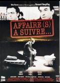 AFFAIRE(S) A SUIVRE