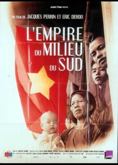 affiche du film EMPIRE DU MILIEU DU SUD (L')
