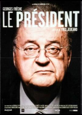 affiche du film GOERGES FRECHE LE PRESIDENT