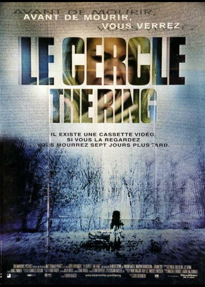affiche du film CERCLE (LE) THE RING