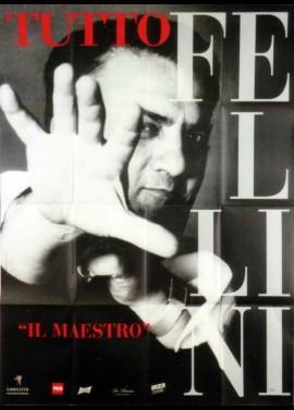 affiche du film TUTTO FELLINI IL MAESTRO