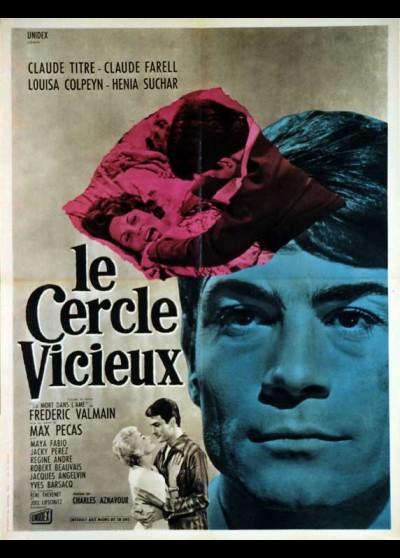 affiche du film CERCLE VICIEUX (LE)
