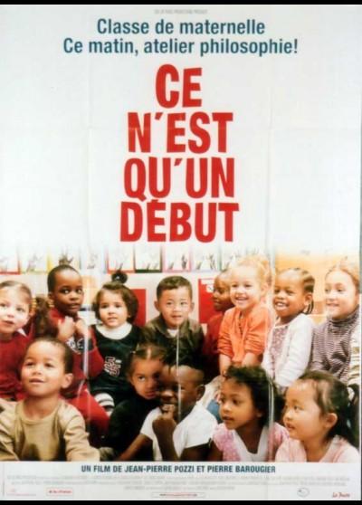 CE N'EST QU'UN DEBUT movie poster