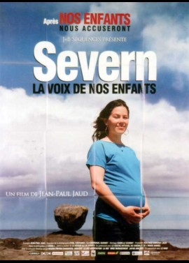 SEVERN LA VOIX DE NOS ENFANTS movie poster