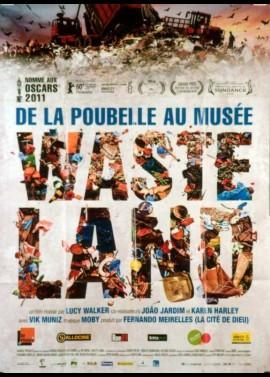 affiche du film WASTE LAND DE LA POUBELLE AU MUSEE