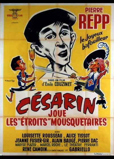affiche du film CESARIN JOUE LES ETROITS MOUSQUETAIRES