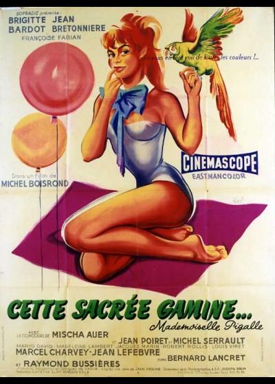 affiche du film CETTE SACREE GAMINE MADEMOISELLE PIGALLE