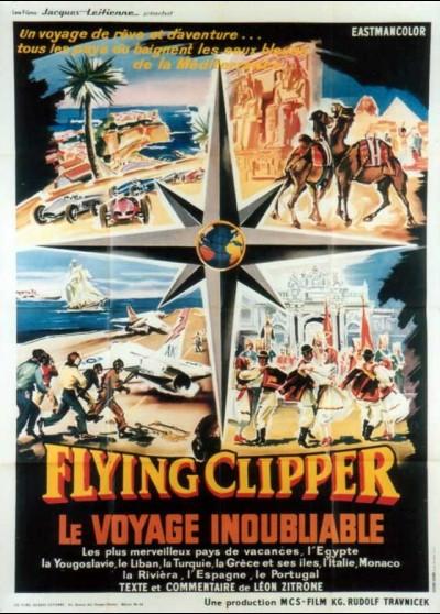 affiche du film FLYING CLIPPER LE VOYAGE INOUBLIABLE
