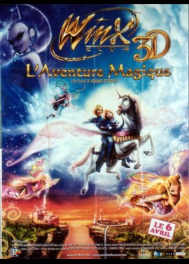 affiche du film WINX CLUB 3D L'AVENTURE MAGIQUE