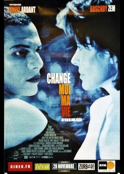 affiche du film CHANGE MOI MA VIE