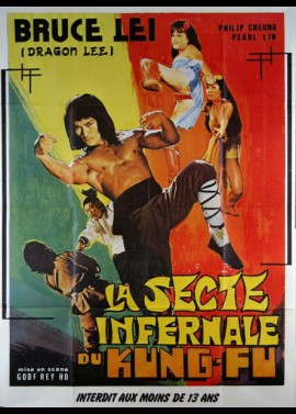 affiche du film SECTE INFERNALE DU KUNG FU (LA)