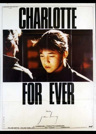 affiche du film CHARLOTTE FOR EVER