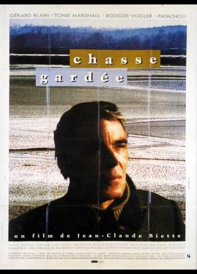 affiche du film CHASSE GARDEE