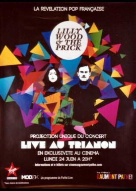 LILLY WOOD AND THE PRICK LIVE AU TRIANON movie poster