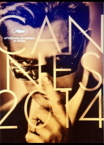 affiche du film FESTIVAL DE CANNES 2014